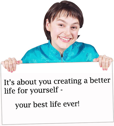 you creating a better life