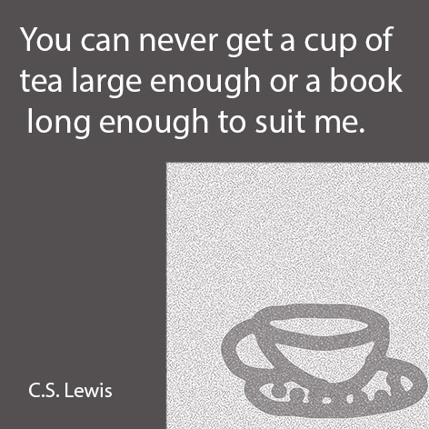 Quote by C S Lewis about tea and books