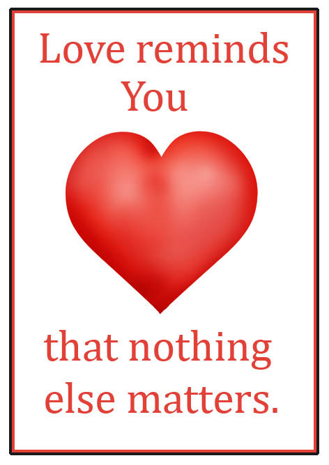 cute love sayings nothing else matters red heart text