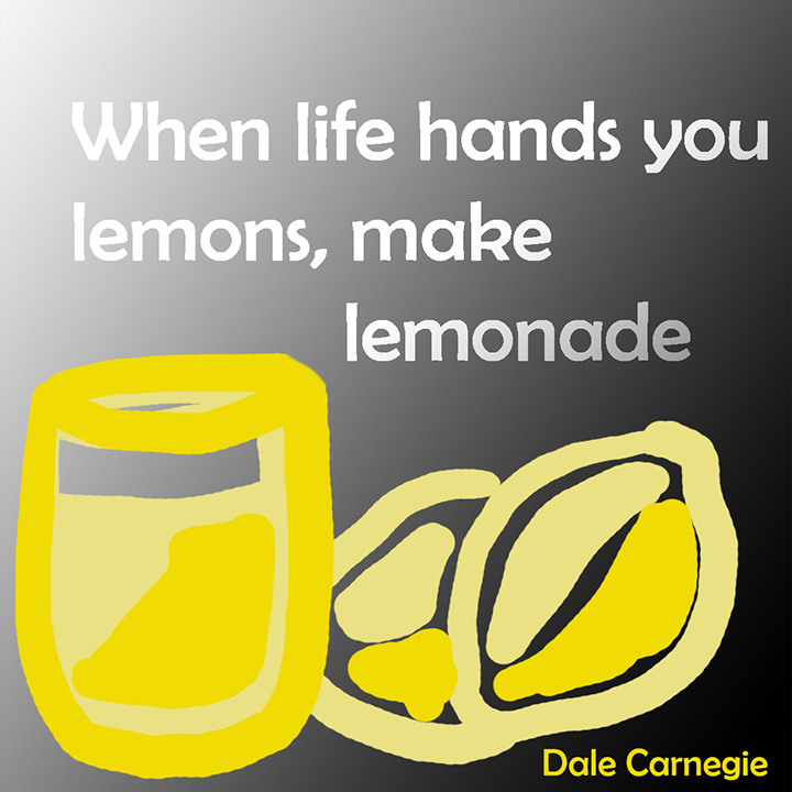 Dale Carnegie quote about lemons and life