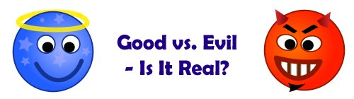 inspirational thoughts good vs evil relative