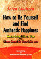 Ebook for download - How to Be Yourself and Find Authentic Happiness by Soren Lauritzen, the Personal Development Guy
