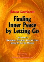 Soren Lauritzen, the Personal Development Guy's ebook for download -  Finding Inner Peace by Letting Go - 10 Steps to Happiness, Freedom, Love & More Using the Let Go Method